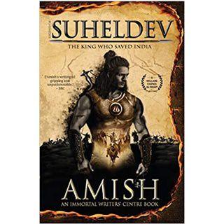 Legend of Suheldev Book by Amish Tripathi