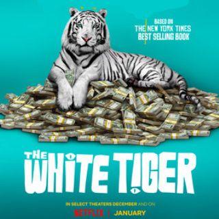 Watch The White Tiger Movie On Netflix