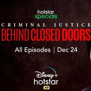 Watch Criminal Justice Season 2 (Behind Closed Doors) on Hotstar
