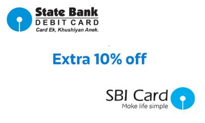 Extra 10% Off Using SBI Debit & Credit Cards
