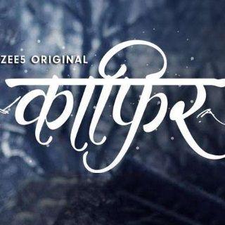 Kaafir Web Series Download Free - Watch Kafir Series Online on Zee5