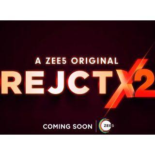 RejctX 2 A Zee5 Original Coming Soon